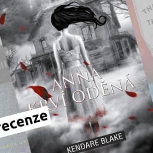 Recenze eknihy Anna krví oděná - Kendare Blake