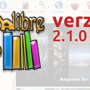 Velký pomocník pro čtenáře e-knih program Calibre již ve verzi 2.1.0