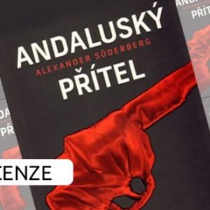 Recenze eknihy Andaluský přítel - Alexander Söderberg