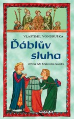 ekniha Ďáblův sluha od Vlastimil Vondruška