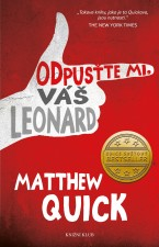 E-kniha Odpusťte mi, Váš Leonard od Matthew Quick