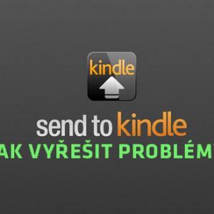 Jak vyřešit aktuální problémy se zasíláním dokumentů (eknih) do čteček Kindle přes službu Send To Ki...