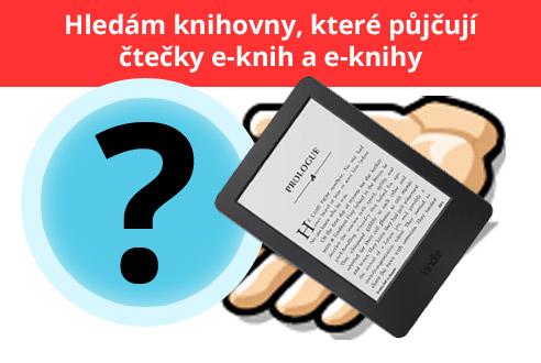 Knihovny, které půjčují e-knihy a čtečky e-knih
