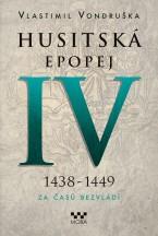 e-kniha Husitská epopej IV. – Za časů bezvládí
