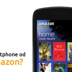 Amazon kromě čteček elektronických knih a tabletů začne prodávat i mobilní telefony
