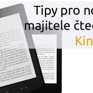 Tipy pro nové majitele čteček Amazon Kindle