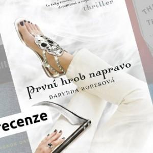 Recenze e-knihy První hrob napravo - Darynda Jonesová