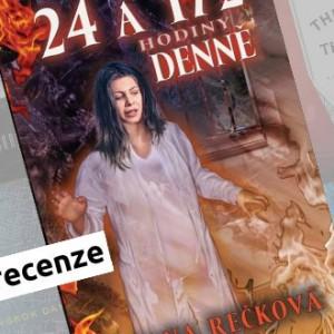 Recenze eknihy 24 a ½ hodiny denně - Jana Rečková