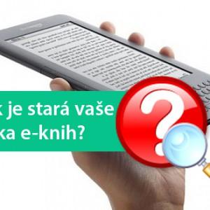A jak je stará vaše čtečka e-knih?