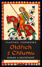 e-kniha Oldřich z Chlumu – román a skutečnost